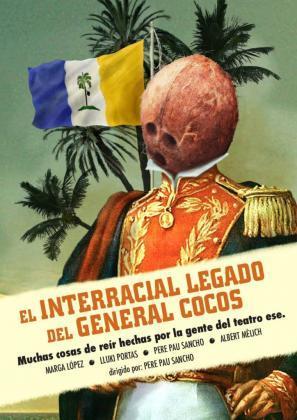 Los 'sketches' de 'El Interracial Legado del General Cocos'